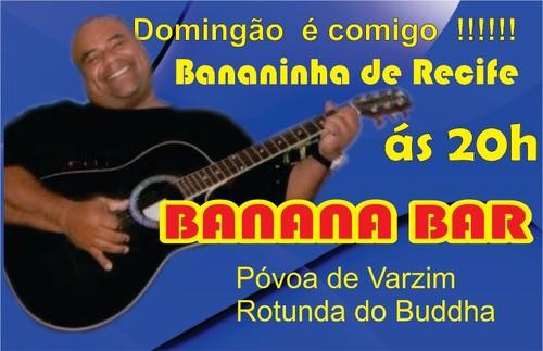 Bananinha do Recife ao vivo!