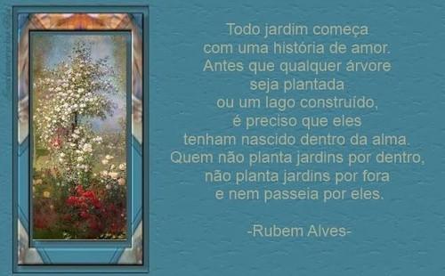 Frases De Rubem Alves No Facebook Todo Jardim Começa Com Uma