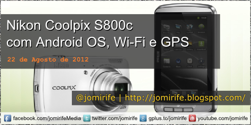 Blog Post: Nikon Coolpix S800c com Android OS
