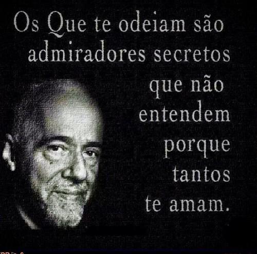 Frases De Paulo Coelho No Facebook Os Que Te Odeiam São