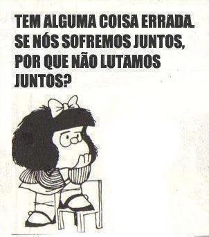 Porque não lutamos juntos, Mafalda