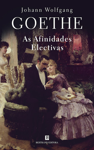 9789722533201_As afinidades electivas[1].jpg
