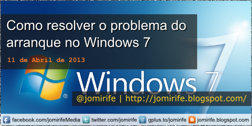 Blog Post: Resolver problema arranque Windows 7