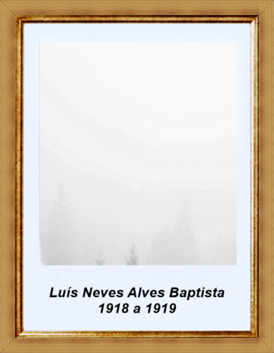 21 - Luis Nevas Alves Batista 1918 a 1919.png