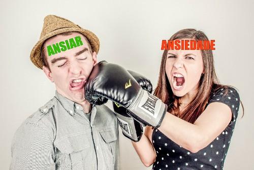 ansiar vs ansiedade