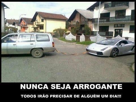 Nunca seja arrogante