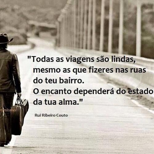 Frases de Rui Ribeiro Couto no Facebook - Todas as viagens são ...