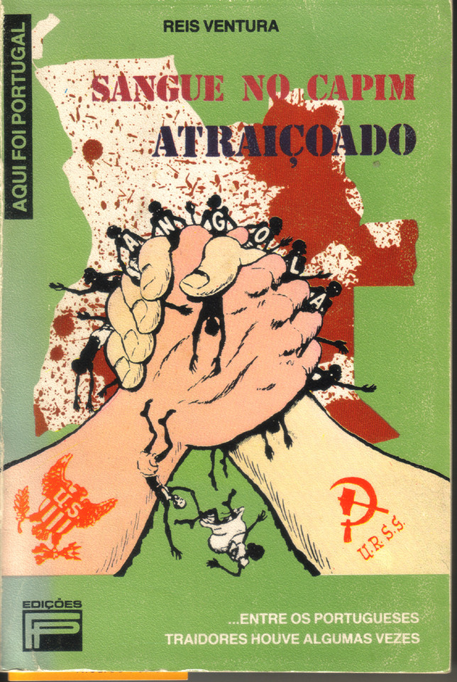 Reis Ventura, Sangue no Capim Atraiçoado, 14.ª ed., [Lisboa], Fernando Pereira, [1986].