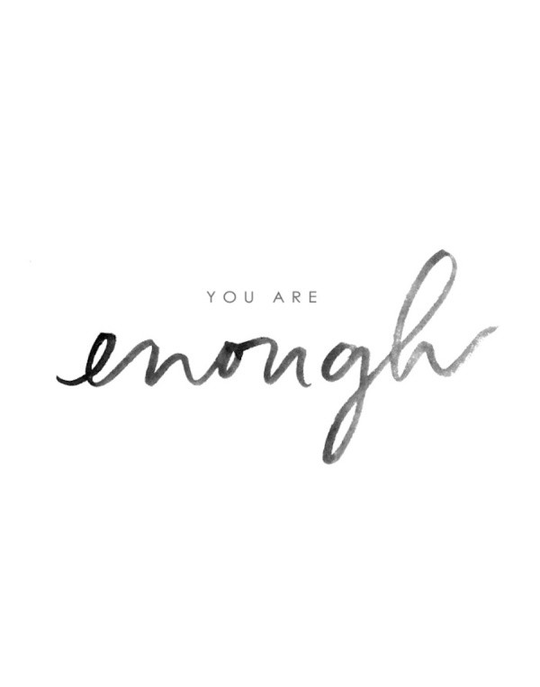 you are enough quote.jpg