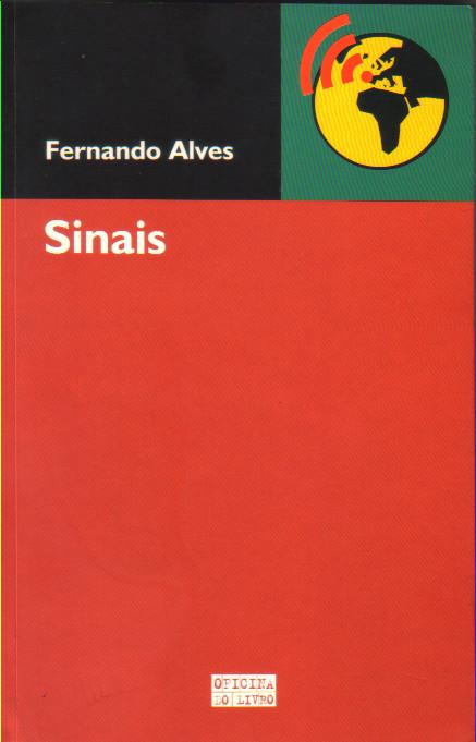 Fernando Alves, «Sinais», 1.ª ed., Oficina do L