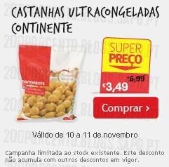 Super Preço | CONTINENTE | Castanhas Congeladas até 11 novembro