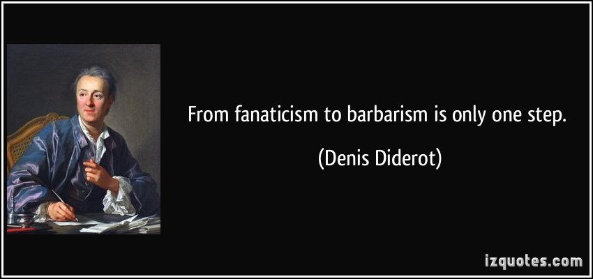 quote-from-fanaticism-to-barbarism-is-only-one-ste