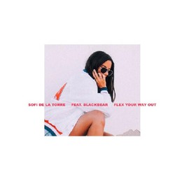 Sofi De La Torre Ft. Blackbear - Flex Your Way Out