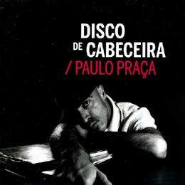 Paulo Praça - (Diz) A Verdade