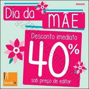 40% de desconto   BOOK.IT   dia da Mãe de 21 abril a 4 maio